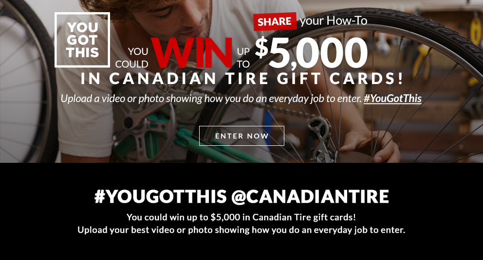 you-got-this-contest-canadian-tire