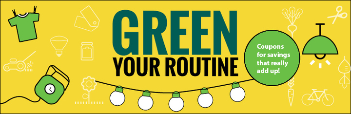 Green Your Routine Sponsored by Toronto Hydro.